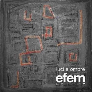 Efem_system_luci_e_ombre